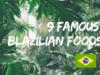 日本人が知らない!ブラジルの食事ルールと有名な食べ物9選